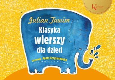Klasyka Wierszy Dla Dzieci Julian Tuwim Nakina
