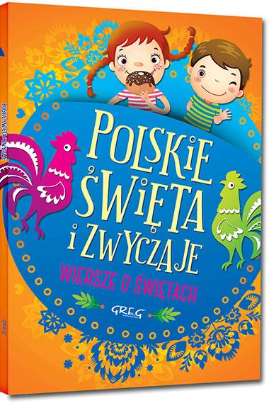 Polskie święta I Zwyczaje Wierszyki O 59 Okazjach W Ciągu Roku Nakina